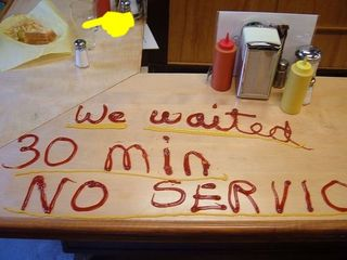 We waited 30-minutes and no service